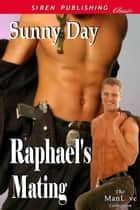 Raphael's Mating ebook by Sunny Day