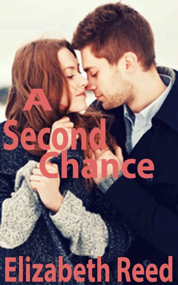A Second Chance eBook by Elizabeth Reed