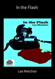 In The Flash ebook by Kobo.Web.Store.Products.Fields.ContributorFieldViewModel