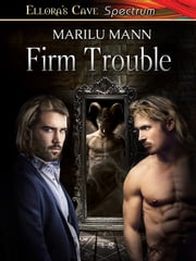 Firm Trouble ebook by Marilu Mann