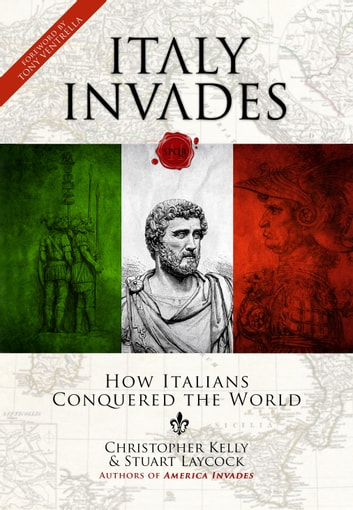Italy Invades ebook by Christopher Kelly,Stuart Laycock