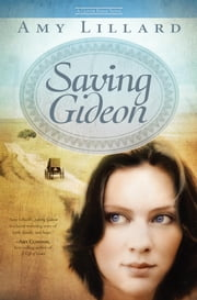 Saving Gideon ebook by Amy Lillard