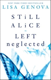 Lisa Genova Box Set - Still Alice and Left Neglected ebook by Lisa Genova