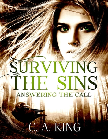 Surviving the Sins: Answering the Call ebook by C. A. King