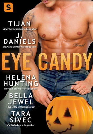 Eye Candy ebook by Tijan,J. Daniels,Helena Hunting,Bella Jewel,Tara Sivec