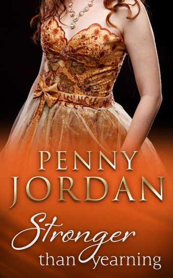 Stronger Than Yearning (Mills & Boon Modern) ebook by Penny Jordan