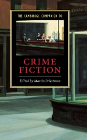 The Cambridge Companion to Crime Fiction ebook by