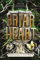 Briarheart ebook by Mercedes Lackey