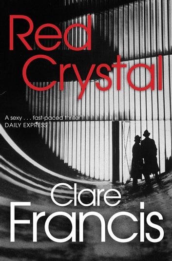 Red Crystal ebook by Clare Francis