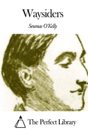 Waysiders ebook by Seumas O'Kelly