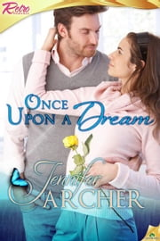 Once Upon a Dream ebook by Jennifer Archer