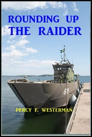 Rounding Up the Raider ebook by Percy F. Westerman
