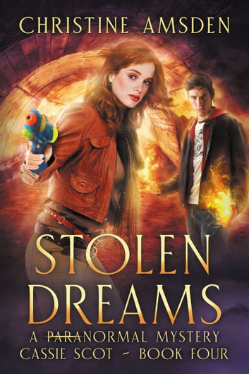 Stolen Dreams ebook by Christine Amsden