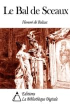 Le Bal de Sceaux ebook by Honoré de Balzac