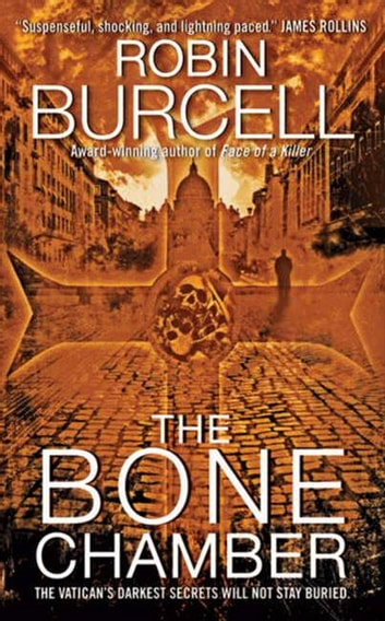 The Bone Chamber ebook by Robin Burcell