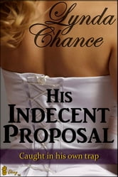 His Indecent Proposal ebook by Lynda Chance