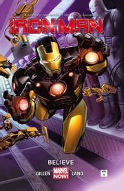 Iron Man Vol. 1: Believe ebook by Kieron Gillen,Greg Land