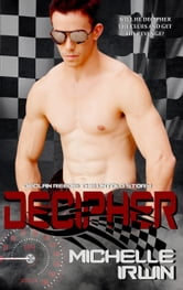 Decipher - Declan Reede: The Untold Story, #4 ebook by Michelle Irwin