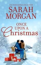 Once Upon a Christmas - An Anthology ebook by Sarah Morgan