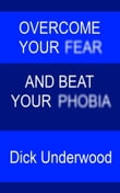 Overcome Your Fear and Beat Your Phobia
