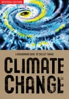 Climate Change Revised Edition ebook by Shelley Tanaka
