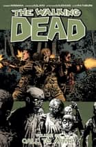 THE WALKING DEAD VOL. 26 ebook by Robert Kirkman, Charlie Adlard, Stefano Gaudiano,...