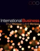 International Business ebook by Ehud Menipaz,Amit Menipaz