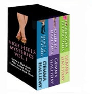 High Heels Mysteries Boxed Set Vol. I ebook by Gemma Halliday