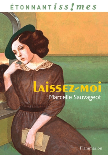 Laissez-moi ebook by Marcelle Sauvageot