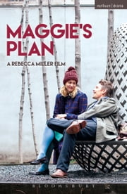Maggie's Plan ebook by Rebecca Miller