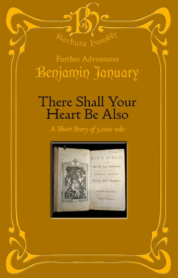 There Shall Your Heart Be Also ebook by Barbara Hambly
