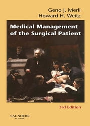 Medical Management of the Surgical Patient ebook by Geno J. Merli,Howard H. Weitz