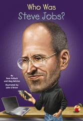 Who Was Steve Jobs? ebook by Meg Belviso,Pam Pollack