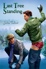 Last Tree Standing ebook by Julia Talbot