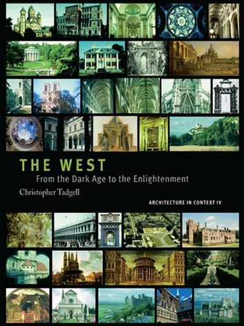 The West - From the Advent of Christendom to the Eve of Reformation ebook by Christopher Tadgell