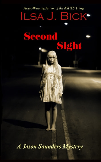 Second Sight ebook by Ilsa J. Bick