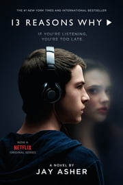 Thirteen Reasons Why ebook by Jay Asher