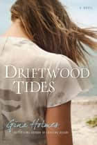 Driftwood Tides ebook by