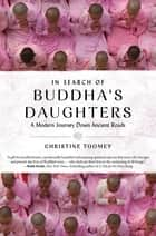 In Search of Buddha's Daughters ebook by Christine Toomey