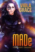 MADe eBook by Viola Grace