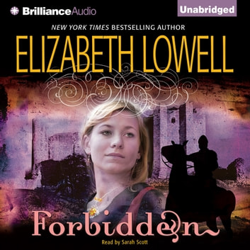 Forbidden audiobook by Elizabeth Lowell