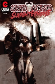 Deadworld: Slaughterhouse Vol.1 #2 ebook by Gary Reed,Sami Makkonen