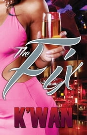 The Fix ebook by K'wan