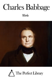 Works of Charles Babbage ebook by Charles Babbage