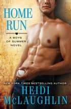 Home Run ebook by Heidi McLaughlin
