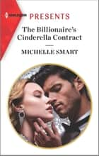 The Billionaire's Cinderella Contract ebook by Michelle Smart