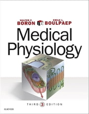 Medical Physiology ebook by Walter F. Boron,Emile L. Boulpaep