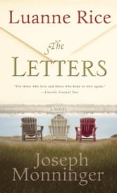 The Letters - A Novel ebook by Luanne Rice,Joseph Monninger