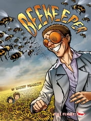 Beekeeper (Full Flight Gripping Stories) ebook by Danny Pearson,Aleksander Sotirovski