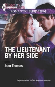 The Lieutenant by Her Side ebook by Jean Thomas